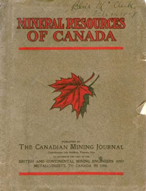 Mineral Resources of Canada. To Celebrate The Visit of the British and Continental Mining Enginee...