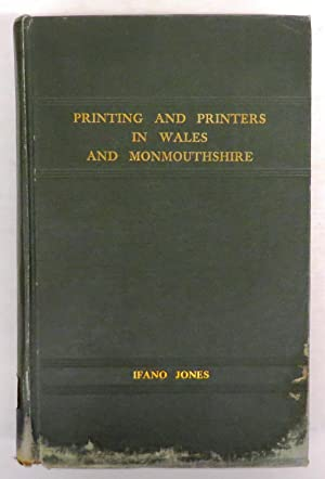 A History of Printing and Printers in: JONES, Ifano