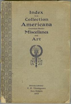 Index to a Collection Americana (Louisiana Books) Miscellanea and Art