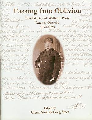 """Passing Into Oblivion:"""" The Diaries of William Porte Lucan, Ontario 1864-1898: PORTE, William;..."""