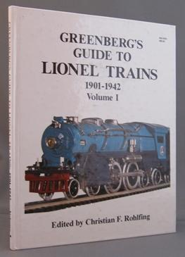 Greenberg's Guide to Lionel Trains 1901 - 1942, Volume One
