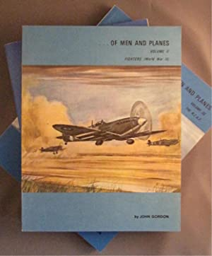 Of Men and Planes. Volume I: World War I. Volume II: Fighters (World War II). Volume III: The R.C...