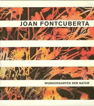 Joan Fontcuberta - Wundergarten Der Natur