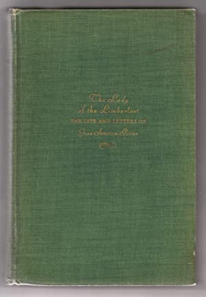 The Lady of the Limberlost: The Life: MEEHAN, Jeannette Porter.