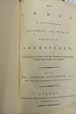 An Index to the Remarkable Passages and Words made use of by Shakespeare: AYSCOUGH, Rev. Samuel