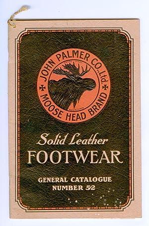 John Palmer Co., Ltd. Moose Head Brand Solid Leather Footwear catalogue