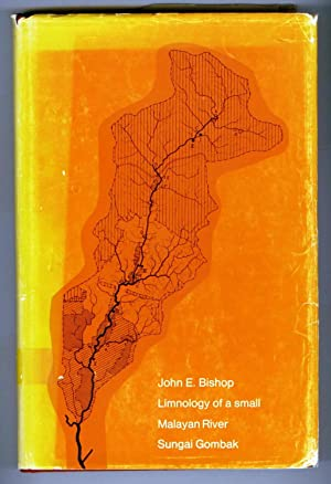 Limnology of a Small Malayan River Sungai: BISHOP, John E.