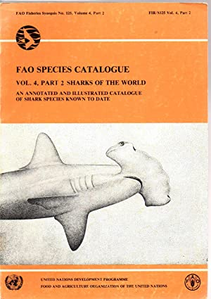 Sharks of the World: an Annotated and: Campagno, Leonard J.V.
