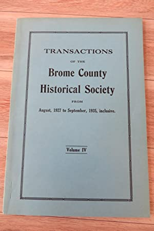 Transactions of the Brome County Historical Society From August, 1927 to September, 1935, inclusi...