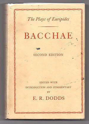 Bacchae: Euripides; DODDS, E.
