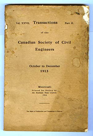 Transactions of the Canadian Society of Civil Engineers. October to December 1913