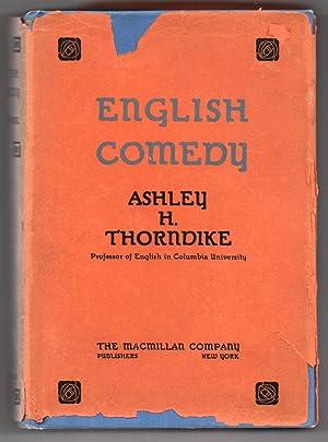 English Comedy: THORNDIKE, Ashley H.