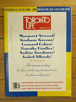 Toronto Life, August 1989. Margaret Atwood! Graham Greene! Leonard Cohen! Timothy Findley! Nadine...