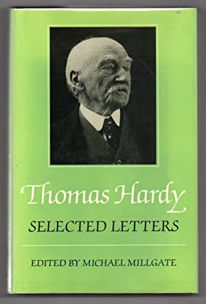 Selected Letters: Hardy, Thomas; Millgate,