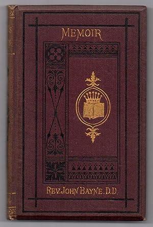 Memoir of the Rev. John Bayne, D.D., of Galt: SMELLIE, Rev. G.