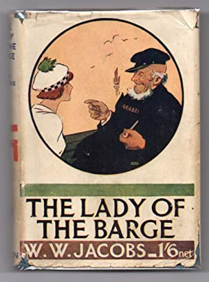 The Lady of the Barge: Jacobs, W. W.