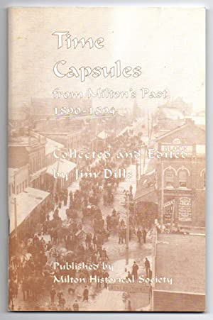 Time Capsules from Milton's Past 1890-1894: Dills, Jim (collected