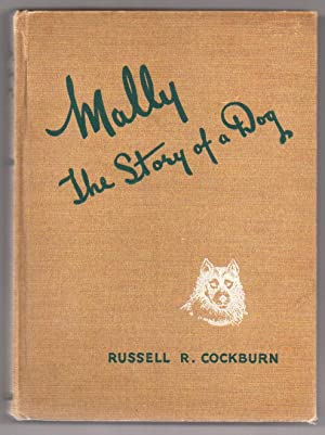 Mally: The Story of a Dog: Cockburn, Russell R.