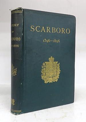 The Township of Scarboro 1796 - 1896: Boyle, David (ed.)