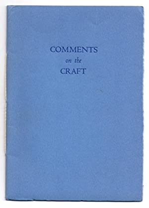 Comments on the Craft: A Few Choice Selections from a Wide Variety of Sources
