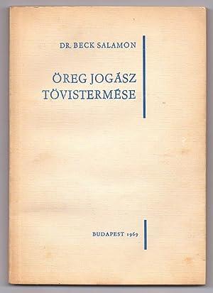 Öreg Jogász Tövistermése: SALAMON, Dr. Beck
