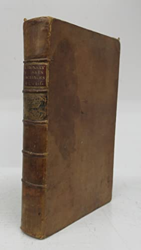 A New and Complete Dictionary of Arts and Sciences; comprehending all the Branches of Useful ...
