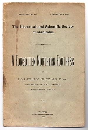 A Forgotten Northern Fortress: SCHULTZ, Hon. John