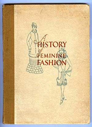 A History of Feminine Fashion