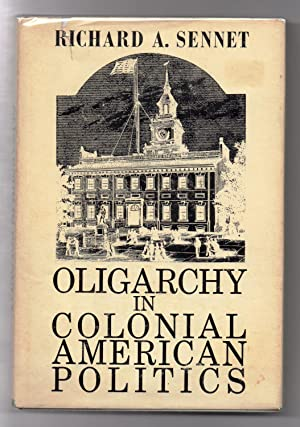 Oligarchy in Colonial American Politics