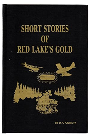 Short Stories of Red Lake's Gold