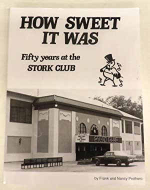 How Sweet It Was: Fifty years at the Stork Club