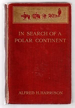 In Search of a Polar Continent 1905-1907
