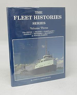 The Fleet Histories Series Volume Three: The: GREENWOOD, John O.