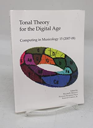 Tonal Theory for the Digital Age: Computing in Musicology 15 (2007-08)