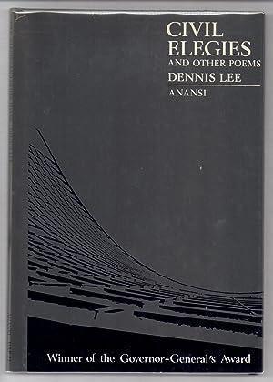 Civil Elegies and Other Poems: LEE, Dennis
