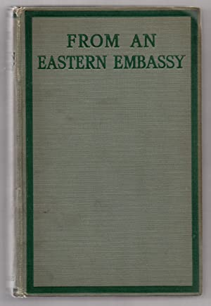 From an Eastern Embassy: Memories of London, Berlin & The East with Illustrations: MOREL, Mme.]