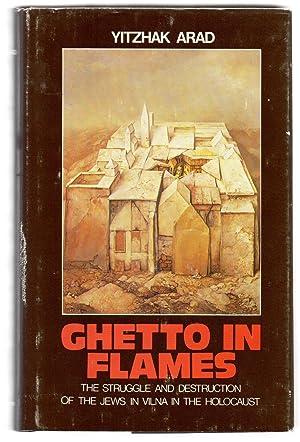 Ghetto in Flames: The Struggle and Destruction: ARAD, Yitzhak