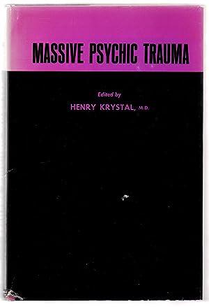 Massive Psychic Trauma: KRYSTAL, Henry (ed.)