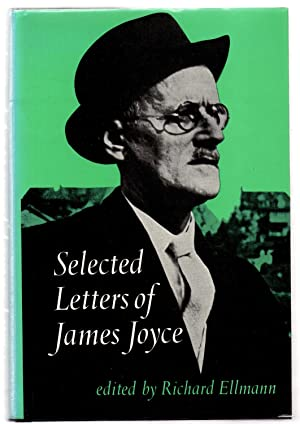 Selected Letters of James Joyce: ELLMANN, Richard (ed.)