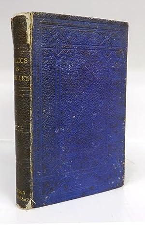 Relics of Shelley: GARNETT, Richard (ed.)