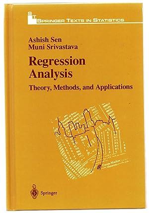 Regression Analysis: Theory, Methods, and Applications: SRIVASTAVA, Muni; SEN,