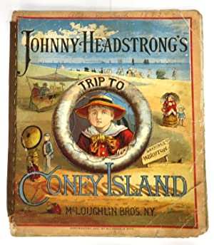 Johnny Headstrong's Trip To Coney Island: BRUTON, W. (illus.)