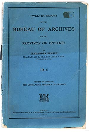 Twelfth Report of the Bureau of Archives for the Province of Ontario 1915: FRASER, Alexander