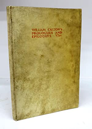 Wm: Caxton's Prologues and Epilogues