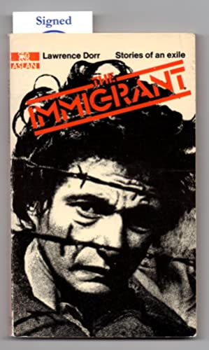The Immigrant: Stories of an exile