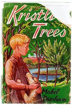 Kristli's Trees: DUNHAM, Mabel; DEWDNEY,