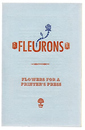 Fleurons: Flowers For A Printer's Press