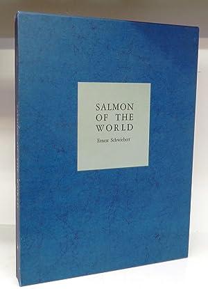 Salmon of the World: SCHWIEBERT, Ernest