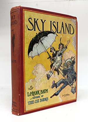 Sky Island: Being the Further Exciting Adventures: BAUM, L. Frank;