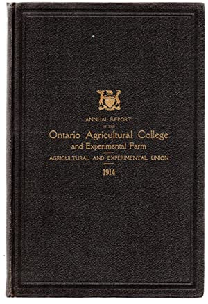 Fortieth Annual Report of the Ontario Agricultural College and Experimental Farm 1914; Thirty-Sixth...